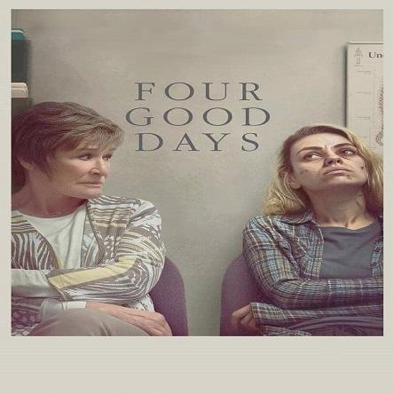 فیلم چهار روز خوب - Four Good Days 2020