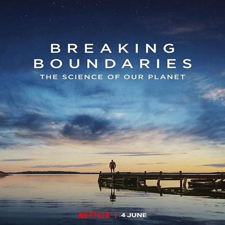 مستند شکستن مرزها: علم سیاره ما - Breaking Boundaries: The Science of Our Planet 2021