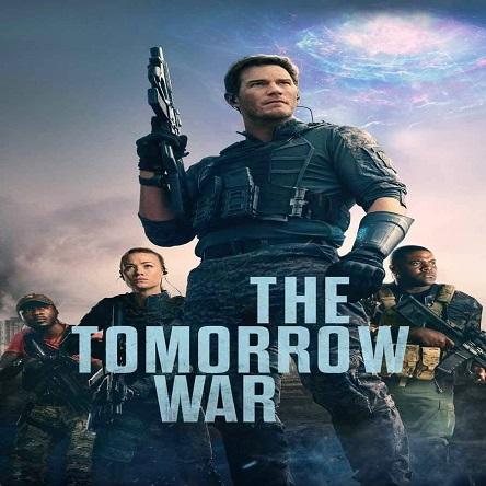 فیلم جنگ فردا - The Tomorrow War 2021