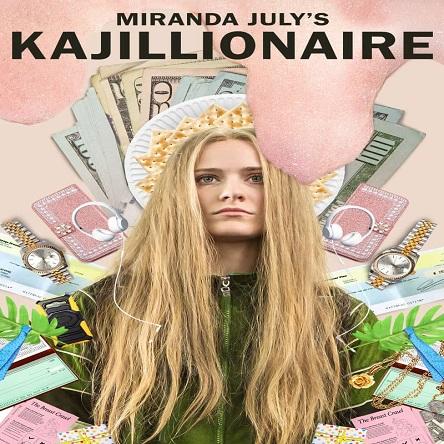 فیلم کجیلیونر - Kajillionaire 2020