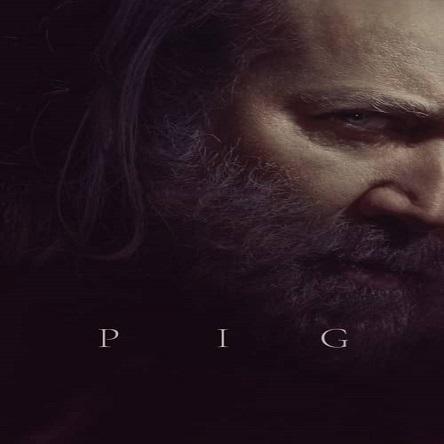 فیلم خوک - Pig 2021