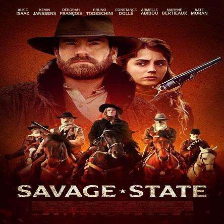 فیلم حکومت وحشی - Savage State 2019