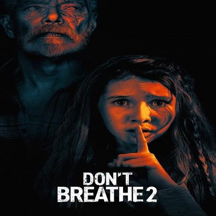 فیلم نفس نکش ۲ - Don't Breathe 2 2021