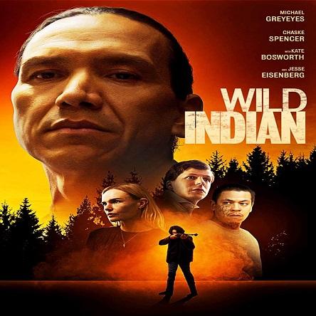 فیلم سرخپوست وحشی - Wild Indian 2021